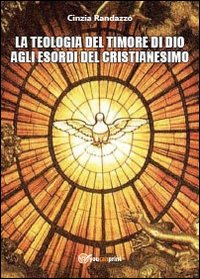 La teologia del timore di dio agli esordi del cristianesimo
