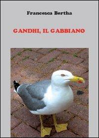 Gandhi, il gabbiano