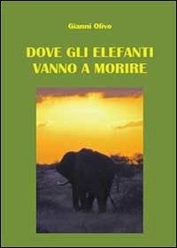 Dove gli elefanti vanno a morire