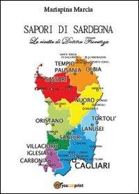 Sapori di Sardegna. Le ricette di Donna Fiorenza