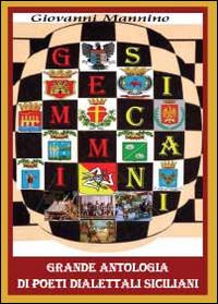 Gemmi sicani. Grande antologia di poeti dialettali siciliani