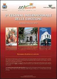Biennale 2° Edizione festival internazionale delle emozioni
