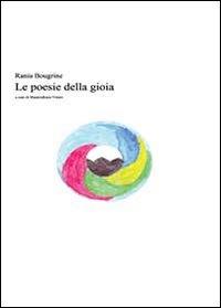 Rania Bougrine. Le poesie della gioia