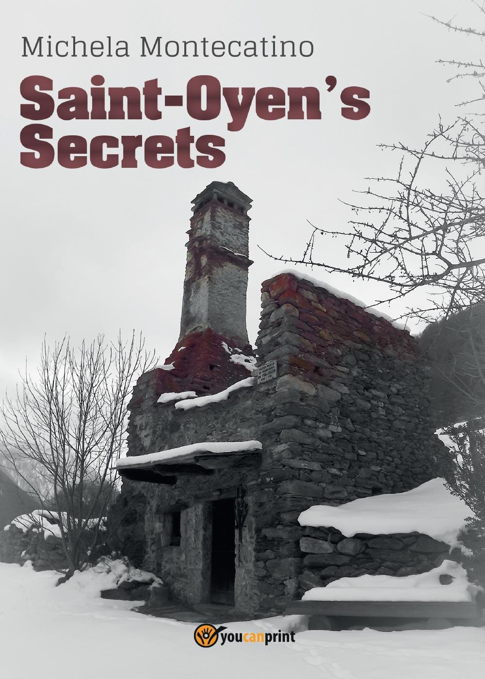 Saint-Oyen's Secrets