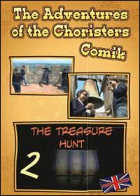 The adventures of the choristers. The tresure hunt. Comik