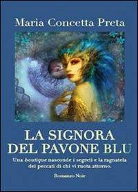 La signora del pavone blu
