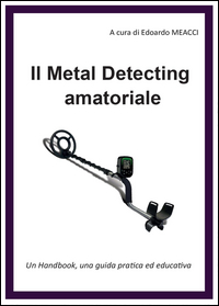 IL METAL DETECTING AMATORIALE
