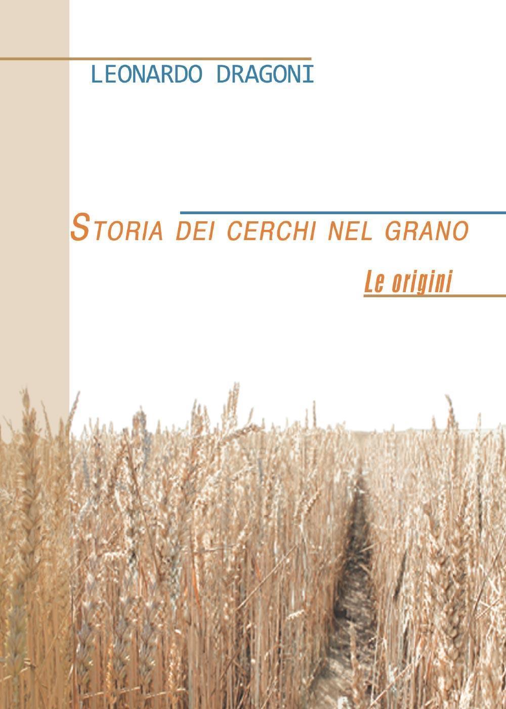 Storia dei cerchi nel grano. Le origini
