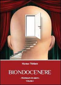 Biondocenere Vol.1