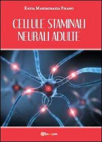 Cellule staminali neurali adulte