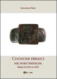 Cognomi ebraici nel nord Sardegna prima e dopo il 1492