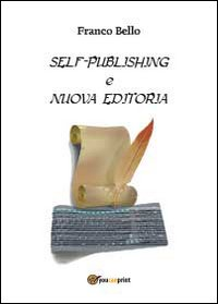 Self-publishing e nuova editoria
