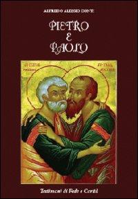 Pietro e Paolo. Testimoni di fede e carità
