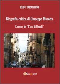Biografia critica di Giuseppe Marotta