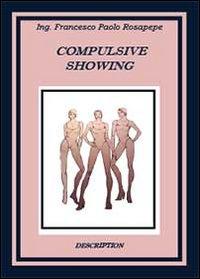 Compulsive showing