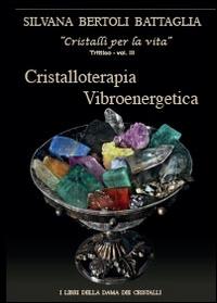 Cristalloterapia vibroenergetica con schede di cristalli terapeutici e indici analitici