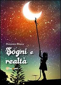 Sogni e realtà