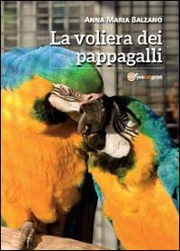 La voliera dei pappagalli