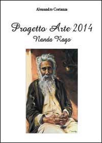 Progetto Arte 2014. Nanda Rago