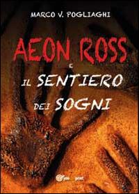 Aeon Ross e il sentiero dei sogni