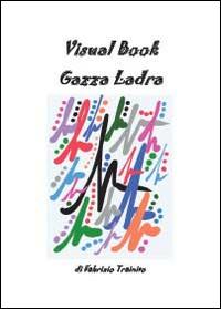 Visual book gazza ladra