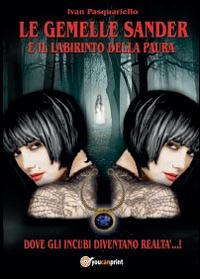 Le gemelle Sander e il labirinto della paura