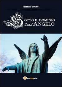 Sotto il dominio dell'angelo