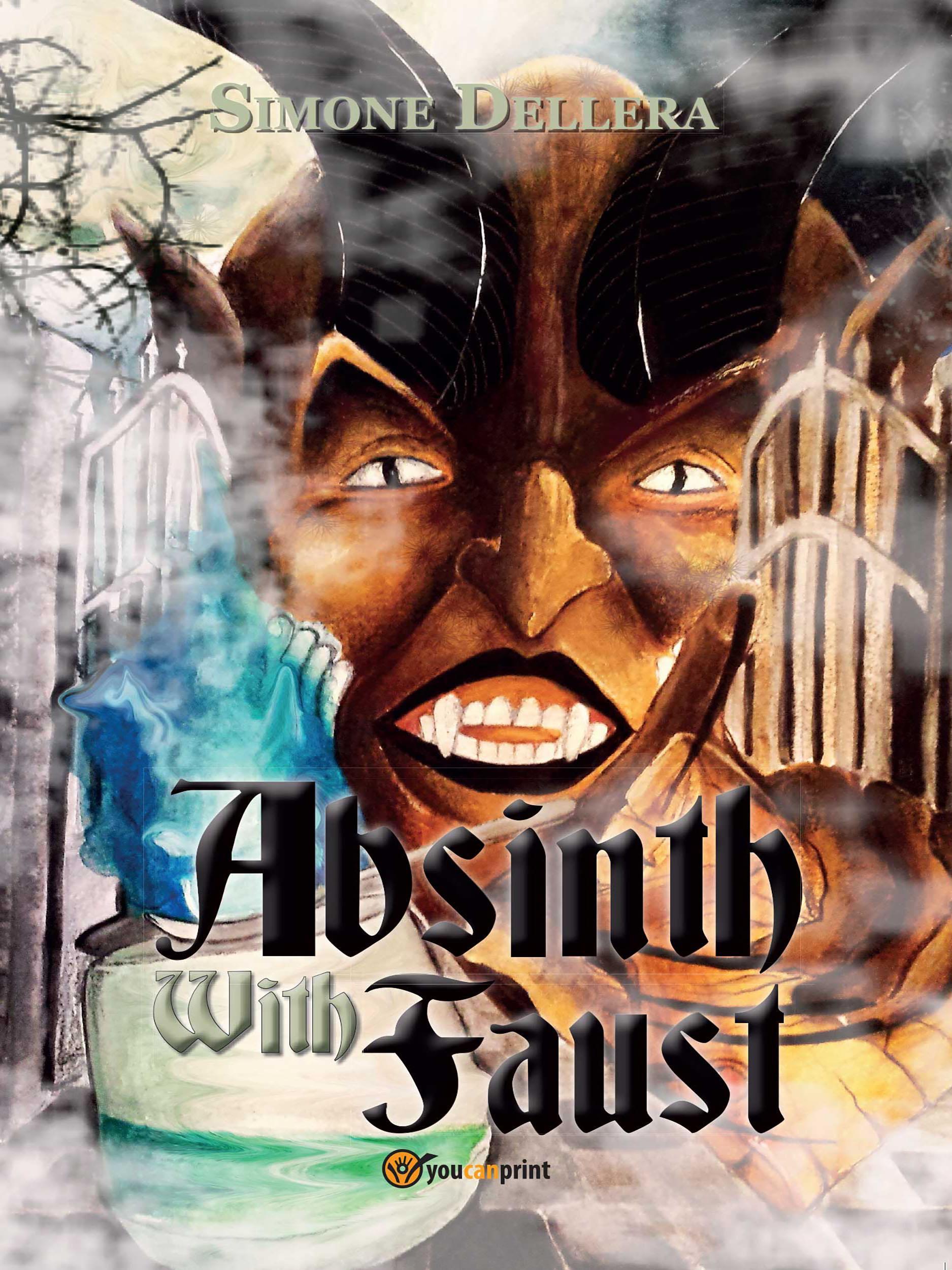 Absinth with Faust. Ediz. italiana