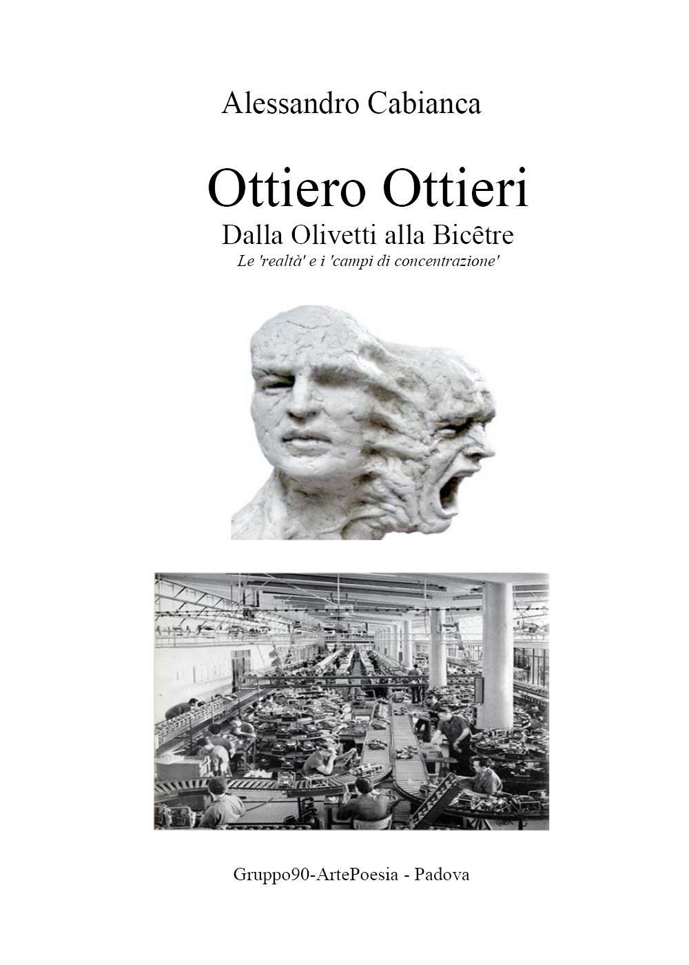 Ottiero Ottieri. Dalla Olivetti alla Bicêtre