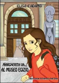 Margherita va al museo egizio