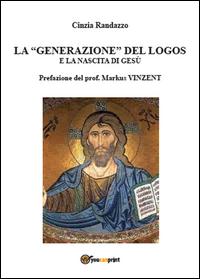 La generazione del logos e la nascita di Gesù