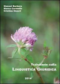 Traiettorie sulla linguistica giuridica