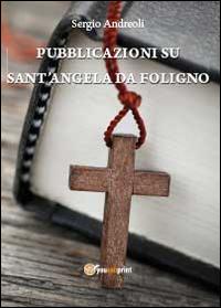 Pubblicazioni su Sant'Angela Da Foligno