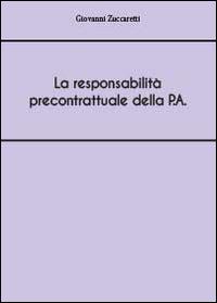 La responsabilità precontrattuale della P.A