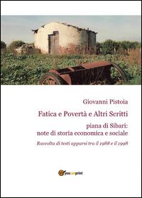 Fatica e Povertà e Altri Scritti