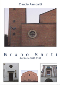 Bruno Sarti Architetto 1898-1962