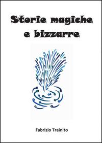 Storie Magiche e Bizzarre