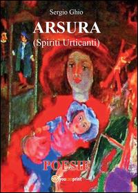 Arsura (spiriti urticanti)
