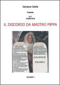 Il discorso da Mastro Pippa Vol.1