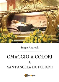Omaggio a colori a sant'Angela da Foligno