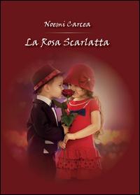 La rosa scarlatta