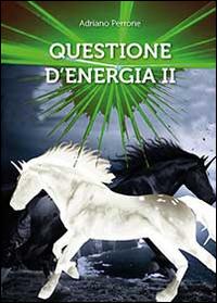 Questione d'energia II