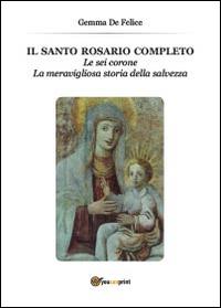 Il santo rosario completo