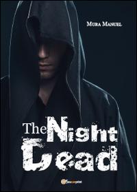 The night dead. Il preludio della fine