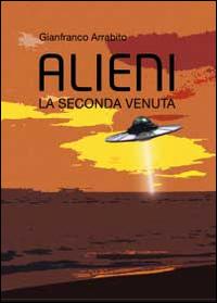 Alieni. La seconda venuta