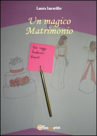 Un magico matrimonio