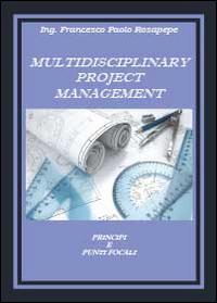 Multidisciplinary project management
