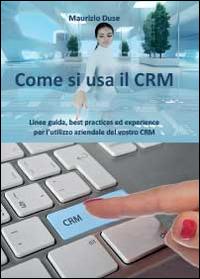 Come si usa il CRM
