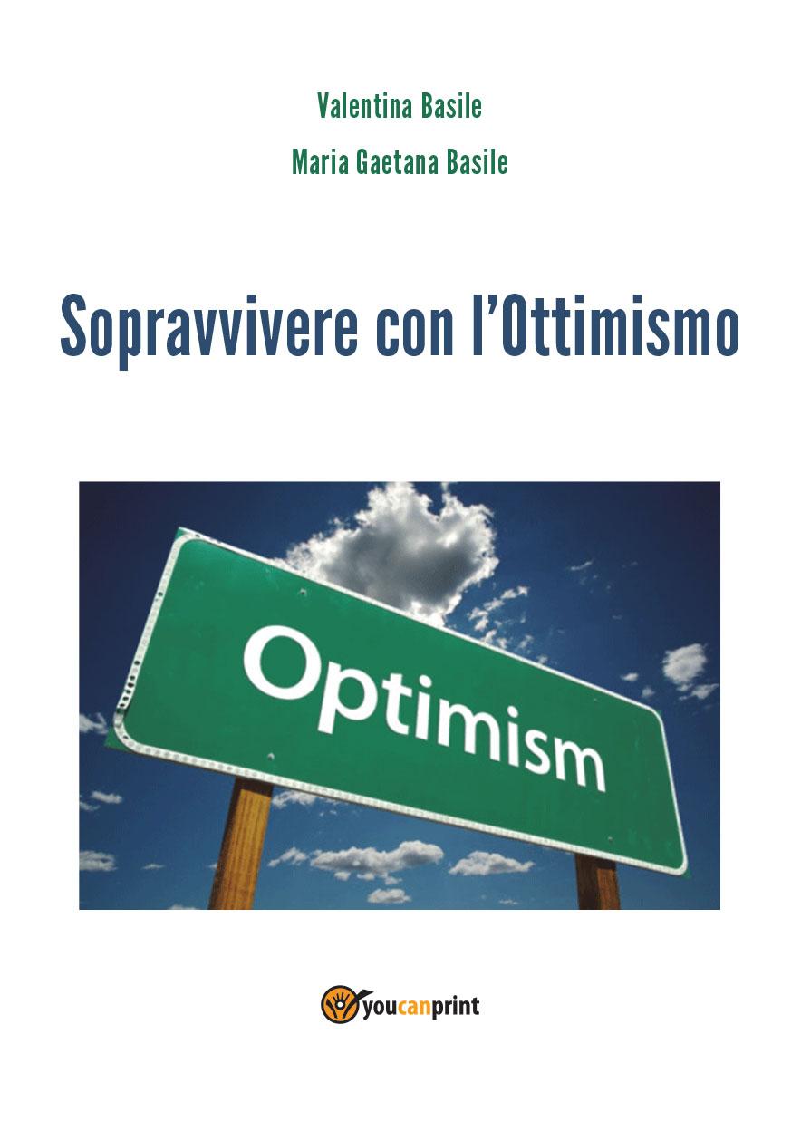 Sopravvivere con l'Ottimismo