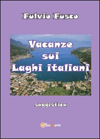 Vacanze sui laghi italiani